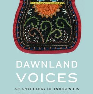 """""""Dawnland Voices"""" reading group, 10/6 on Zoom"""