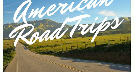 American Road Trips – a summer-long exploration
