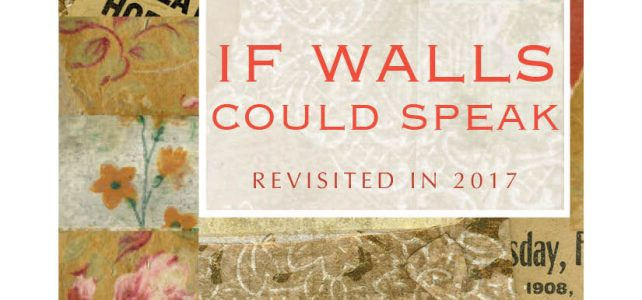 If Walls Could Speak III