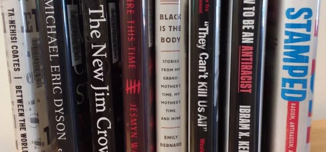 Books on race, racism, and anti-racism